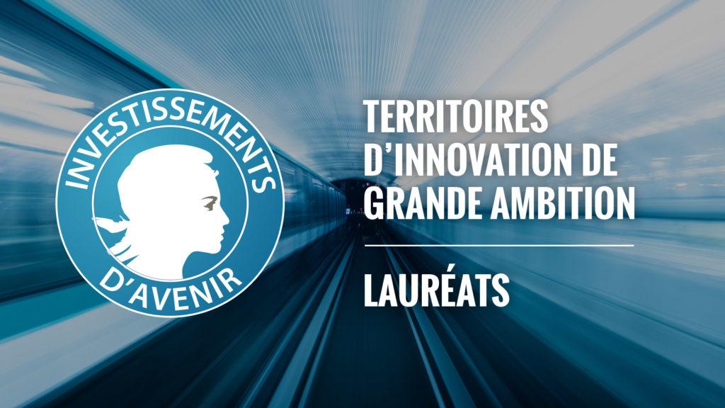 Lauréats de Territoires d'innovation de Grande ambition