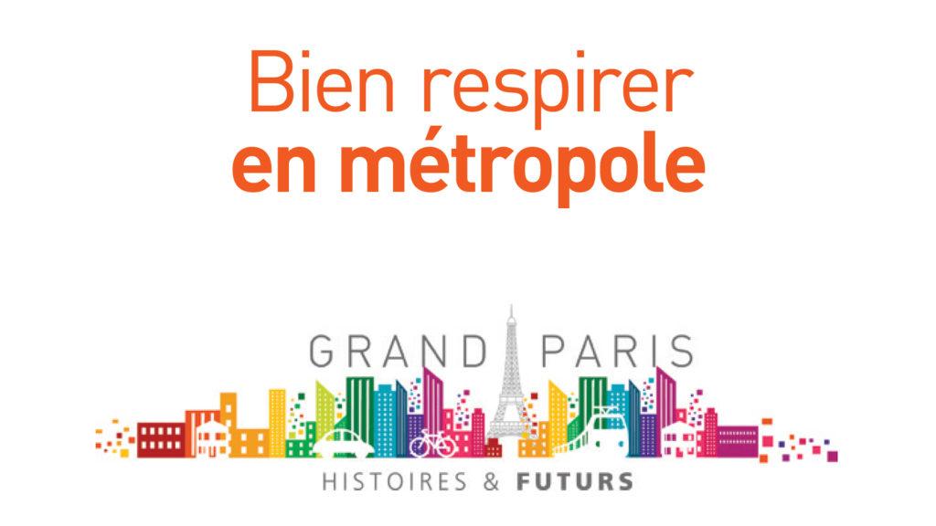 Retour: Bien respirer en métropole