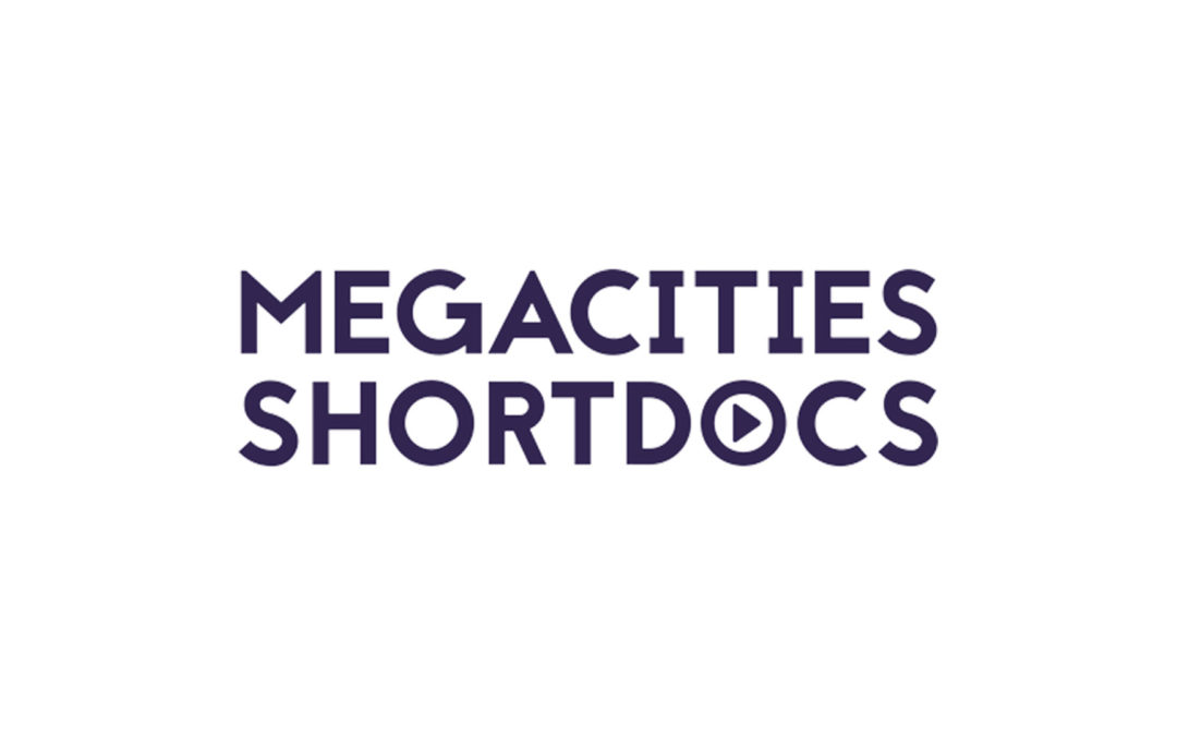 16 novembre 2018 | Megacities Shortdocs