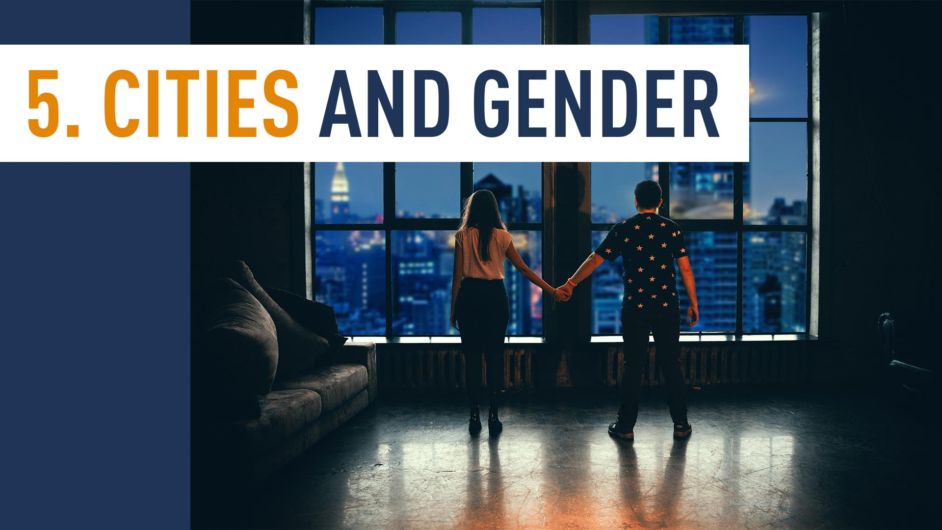 CITIES AND GENDER
