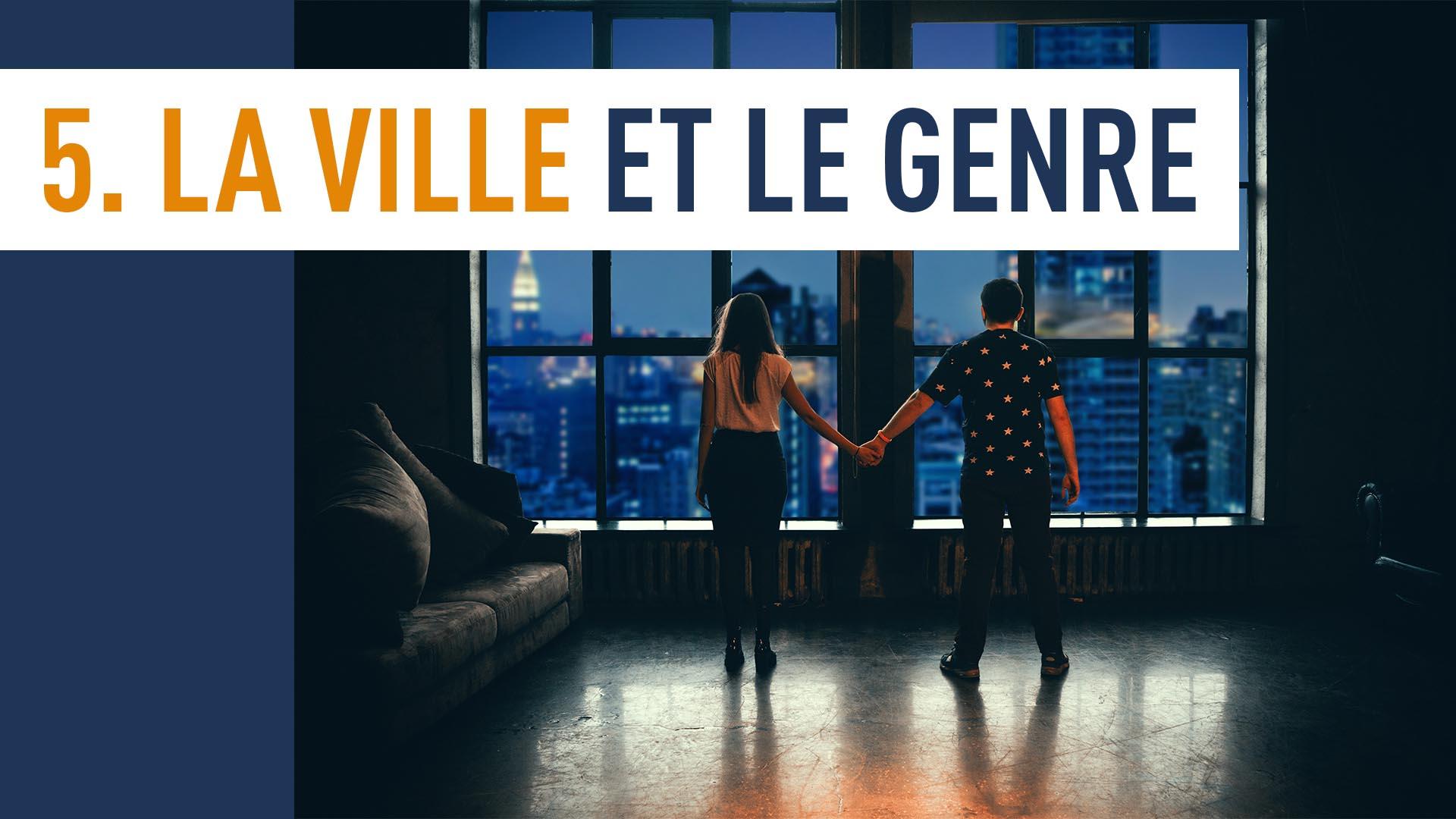 La Ville Et Le Genre