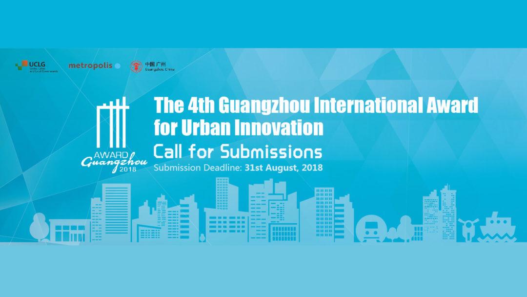 Derniers jours pour soumettre le projet de votre ville et gagner le Prix international de l´innovation urbaine de Guangzhou