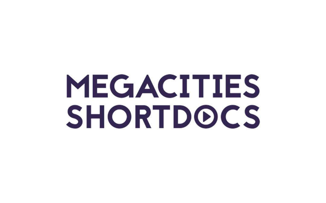 16 novembre 2018   Megacities Shortdocs