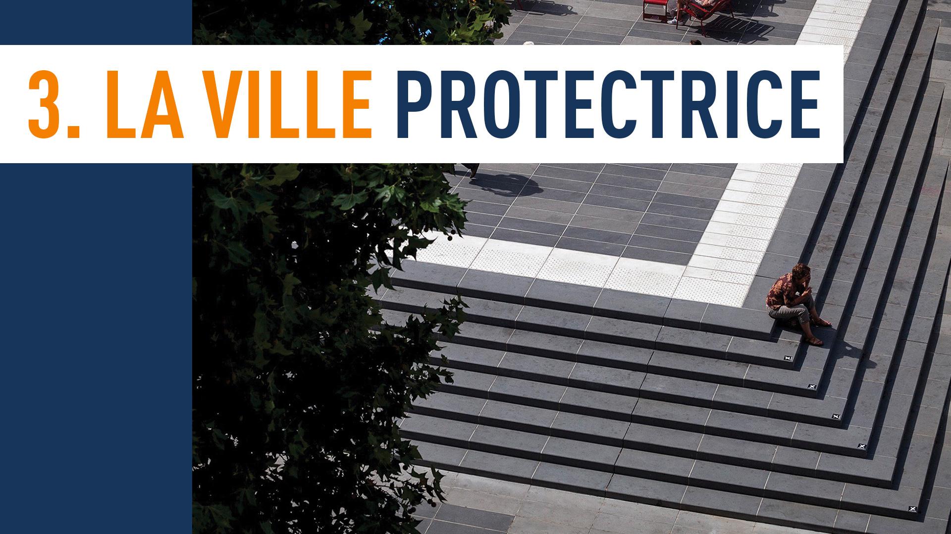 La Ville Protectrice