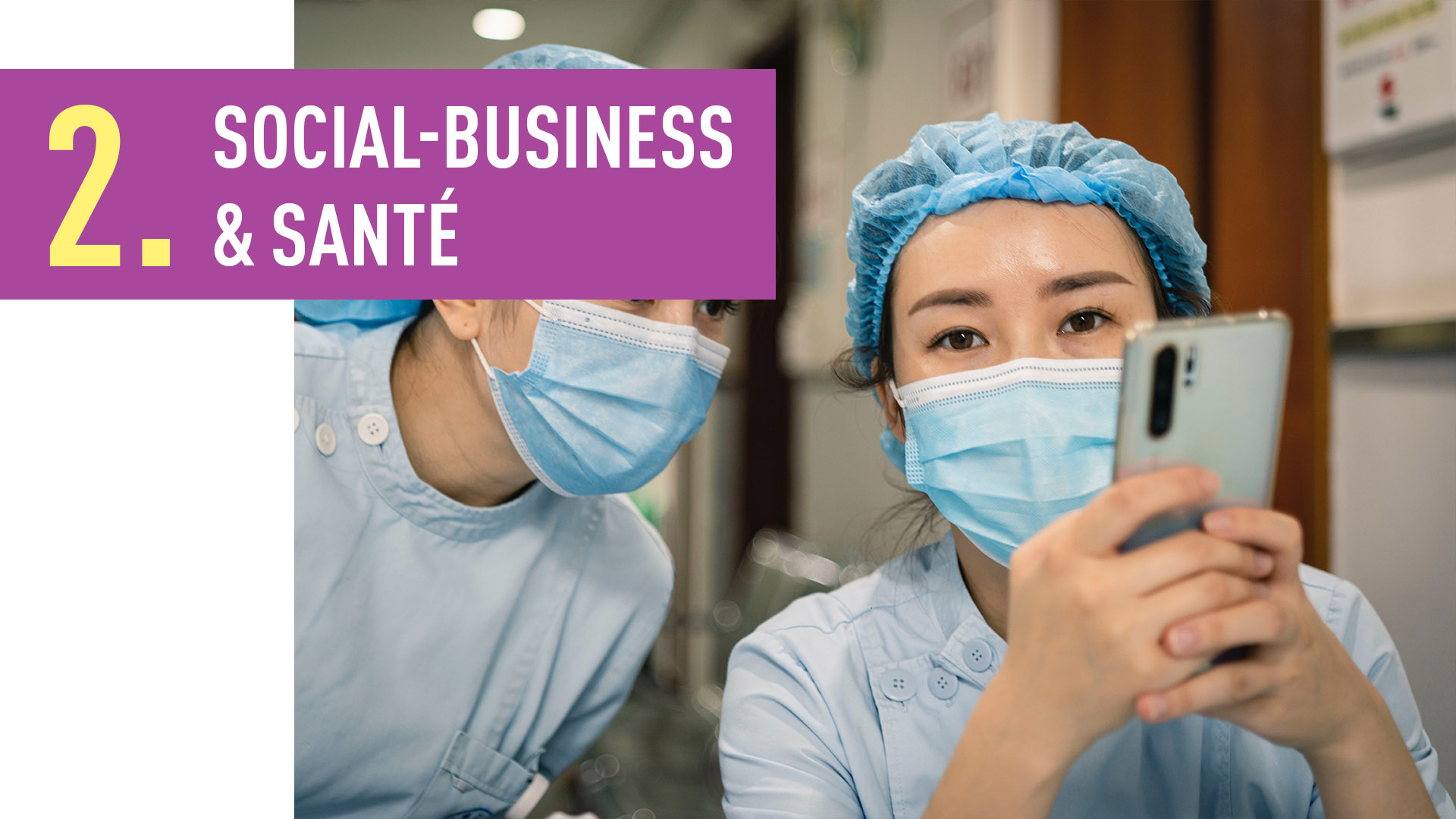 SOCIAL-BUSINESS & SANTÉ