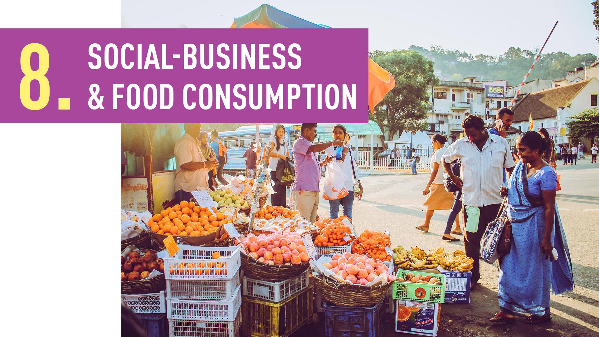 SOCIAL-BUSINESS & FOOD CONSUMPTION