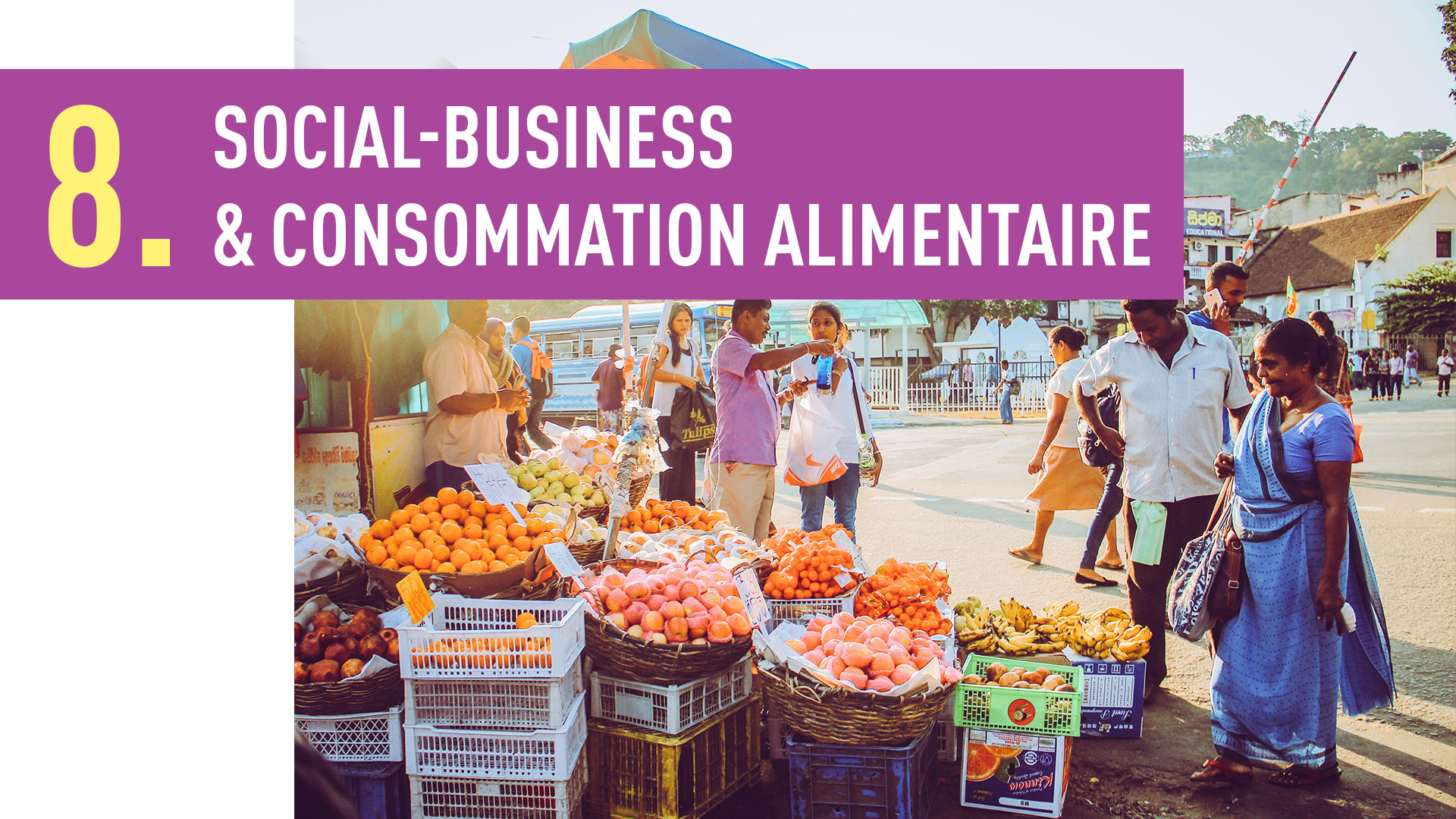 SOCIAL-BUSINESS & CONSOMMATION ALIMENTAIRE